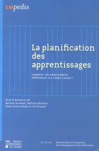 Myriam De Kesel et Mathieu Bouhon - La planification des apprentissages - Comment les enseignants préparent-ils leurs cours ?.