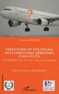 Structures et stratégies des compagnies aériennes à bas coûts - Les turbukences du low cost dans le ciel européen.pdf