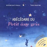 Myriam Djait-Frolla et  Rose Célestine - Abécédaire du Petit âne gris.