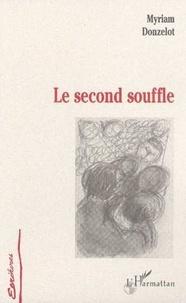Myriam Donzelot - Le second souffle.