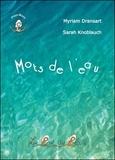 Myriam Dransart et Sarah Knoblauch - Mots de l'eau.