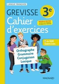 Myriam Dufour et Valentin Rietz - Français 3e Grevisse - Cahier d'exercices.