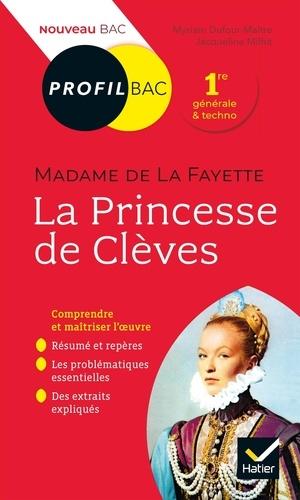 La Princesse de Clèves, Madame de La Fayette. Bac 1ère générale et techno  Edition 2019-2020