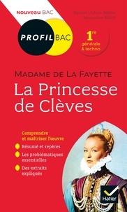 Myriam Dufour-Maître et Jacqueline Milhit - Profil - Mme de Lafayette, La Princesse de Clèves - toutes les clés d'analyse pour le bac (programme de français 1re 2020-2021).