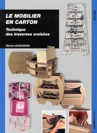 Myriam Elmassian - Le mobilier en carton - Technique des traverses croisées.