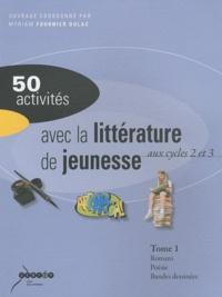 Rhonealpesinfo.fr 50 activités avec la littérature de jeunesse aux cycle 2 et 3 - Tome 1 Image