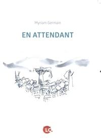 Myriam Germain - En attendant.