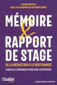 Myriam Greuter - Réussir son mémoire et son rapport de stage.