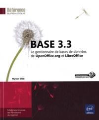 Myriam Gris - Base 3.3 - Le gestionnaire de bases de données de OpenOffice.org et LibreOffice.