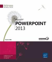 PowerPoint 2013 - Myriam Gris |