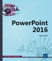Myriam Gris - PowerPoint 2016.