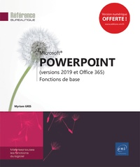 Myriam Gris - PowerPoint (versions 2019 et Office 365) - Fonctions de base.
