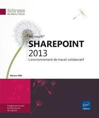 SharePoint 2013 - Lenvironnement de travail collaboratif.pdf