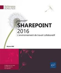 SharePoint 2016 - Lenvironnement de travail collaboratif.pdf