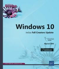 Myriam Gris - Windows 10 - Inclus Fall Creators Update.