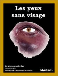 Myriam H. - Les yeux sans visage - Amour - Nouvelle sentimentale.