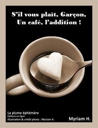Myriam H. - S'il vous plaît, Garçon, un café, l'addition ! - Lettre d'un Ange - Société - Sites rencontres.