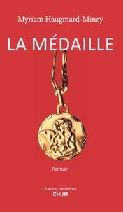 Myriam Haugmard-Miney - La medaille.