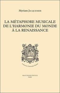 Myriam Jacquemier - La métaphore musicale de l'harmonie du monde à la Renaissance.