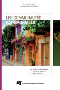 Myriam Joannette et Jessica Mace - Les communautés patrimoniales.