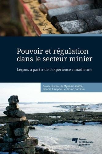 Pouvoir et régulation dans le secteur minier. Leçons à partir de l'expérience canadienne