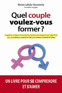 Myriam Lakhdar-Bounamcha - Quel couple voulez-vous former ?.