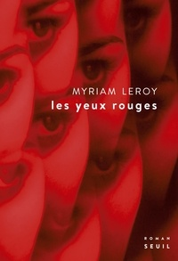 Myriam Leroy - Les yeux rouges.