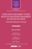 Myriam Mailly - L'application du règlement 1346/2000 relatif aux procédures d'insolvabilité aux groupes de sociétés - Approches française et anglaise.