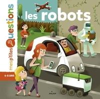 Myriam Martelle et Sébastien Touache - Les robots.