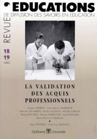 Revue Educations n° 18-19 février 1999 : La validation des acquis professionnels.pdf
