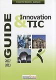 Myriam Mekraoui - Guide des aides locales à l'innovation et aux TIC - 2007-2013.