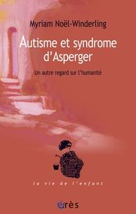Autisme et syndrome dAsperger - Un autre regard sur lhumanité.pdf
