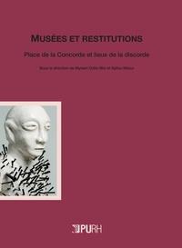 Myriam-Odile Blin et Saliou Ndour - Musées et restitutions - Place de la Concorde et lieux de la discorde.