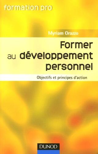 Myriam Orazzo - Former au développement personnel - Objectifs et principes d'action.