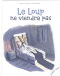 Myriam Ouyessad et Ronan Badel - Le loup ne viendra pas.