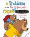 Myriam Ouyessad et Eric Gasté - Le problème avec la rentrée des ours grognons.