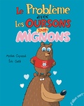 Myriam Ouyessad et Eric Gasté - Le problème avec les oursons trop mignons.