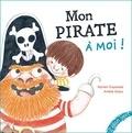 Myriam Ouyessad et Amélie Graux - Mon pirate à moi !.