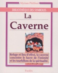 Myriam Philibert - La caverne.