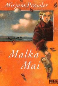 Myriam Pressler - Malka Mai.