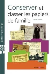 Myriam Provence - Conserver et classer les papiers de famille.
