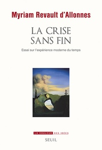 La crise sans fin - Essai sur lexpérience moderne du temps.pdf