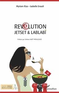 Myriam Riza et Isabelle Enault - Révolution - Jetset & Lablabi.