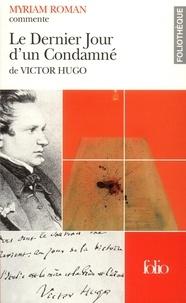 Myriam Roman - Le dernier jour d'un condamné de Victor Hugo.