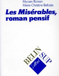 """Myriam Roman et Marie-Christine Bellosta - """"Les misérables"""", roman pensif."""
