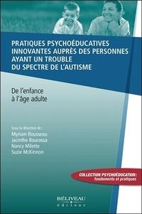 Pratiques psychoéducatives innovantes auprès des personnes ayant un trouble du spectre de lautisme - De lenfance à lâge adulte.pdf