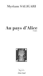 Myriam Saligari - Au pays d'Alice.