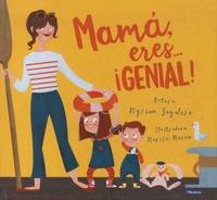 Myriam Sayalero et Marisa Morea - Mama, eres... genial!.