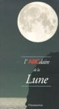 Myriam Schleiss et Christine Ehm - L'ABCdaire de la lune.