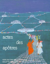 Myriam Selz et  Collectif - Fiches pour prier avec la Bible - 5ème série, Les Actes des apôtres.